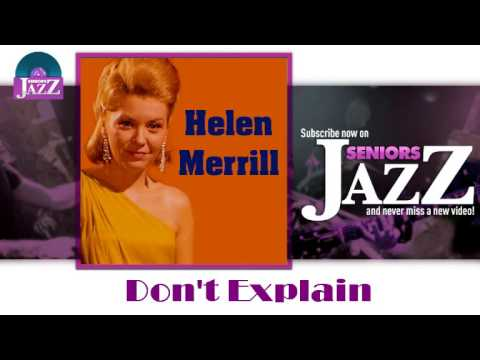 Helen Merrill - Don't Explain (HD) Officiel Seniors Jazz Mp3