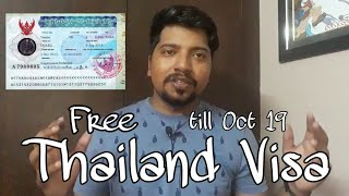 Thailand Visa is free! Thailand Visa process | Documents | Free Visa on Arrival till Oct 2019.