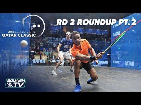 Squash: Round 2 Roundup Pt. 2 - Qatar Classic 2018