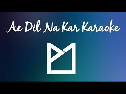 AE DIL NA KAR KARAOKE | SOHAM NAIK | STAR PLUS | DIL SAMBHAL JAA ZARA