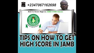 Tips on how to get high scores in JAMB