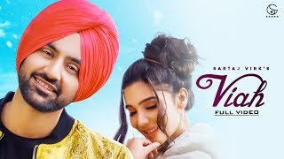 Viah | Sartaj Virk ft. Swaalina | Full Video Song | Proof | Fresh Media Records