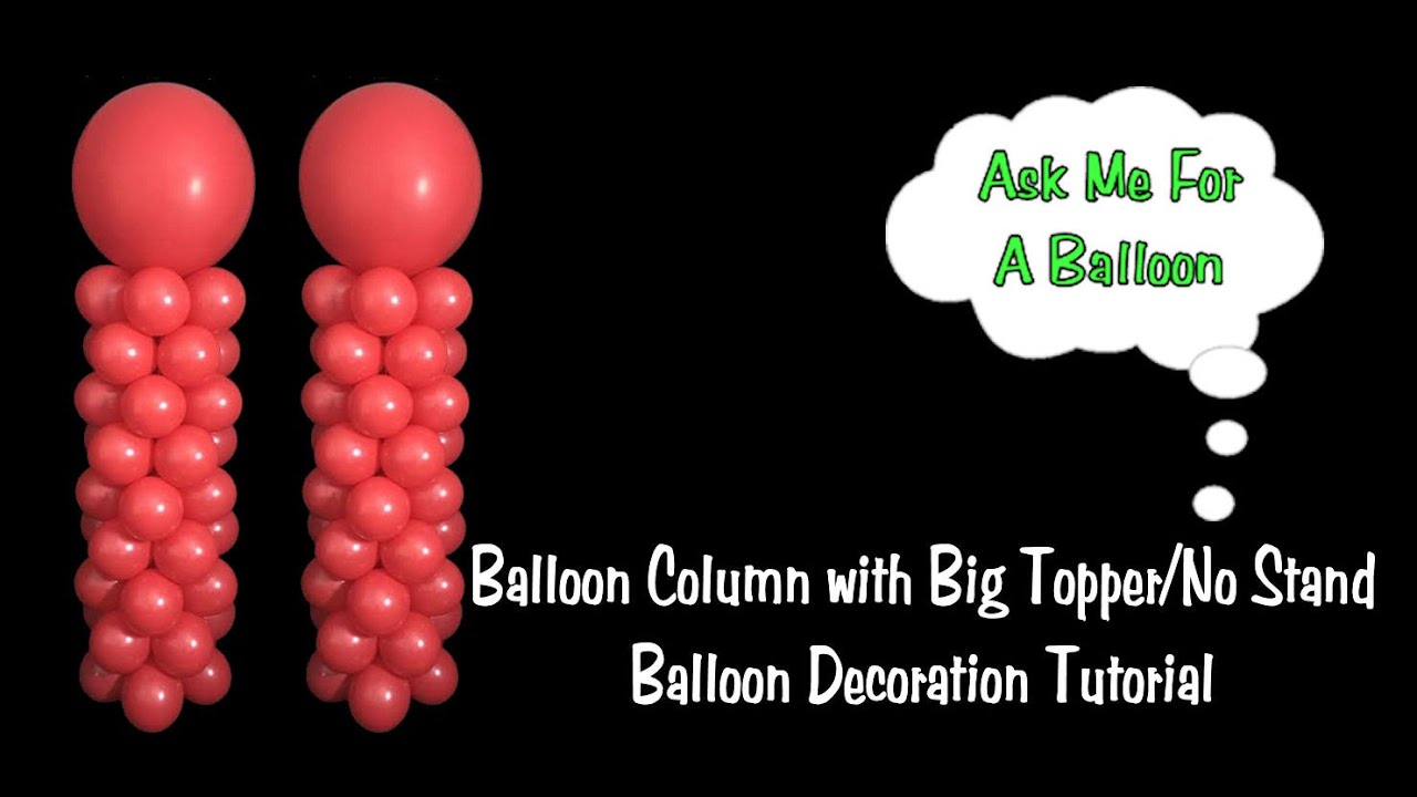 Balloon Column With Big Topper No Stand