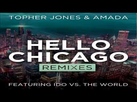 Topher Jones & Amada - Hello Chicago (Tom Swoon Remix)