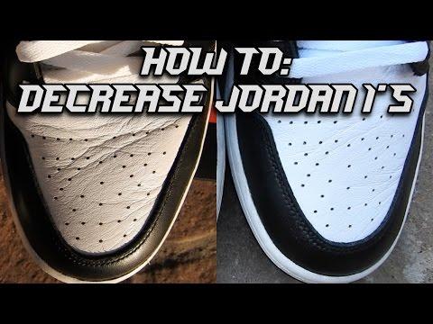 How to decrease Jordans! (Jordan 1)