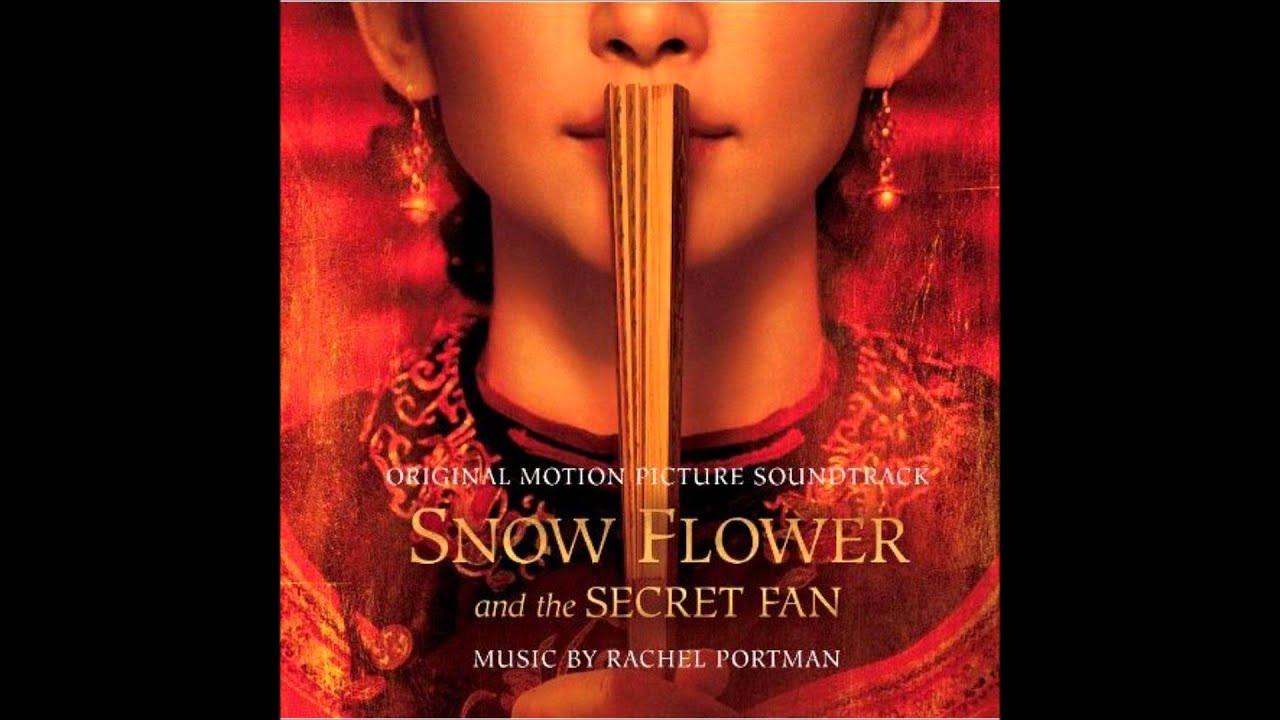 3 The Secret Fan Snow Flower and the Secret Fan OST Rachel Portman You