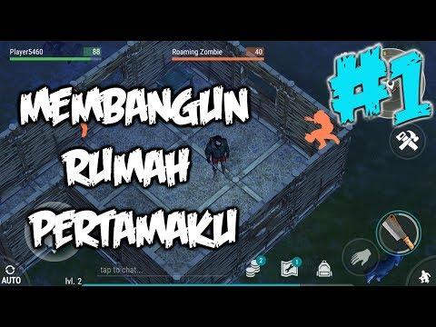 GAME SURVIVAL ANDROID KEREN YANG LAGI BOOMING - RUMAH PERTAMA - LAST DAY ON EARTH INDONESIA #1