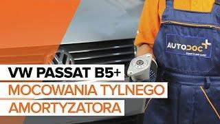 Jak wymienić mocowania tylnego amortyzatora w VW PASSAT B5+ [TUTORIAL]