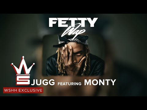 Fetty Wap Jugg Feat Monty WSHH Exclusive   Audio