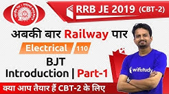 10:00 PM - RRB JE 2019 (CBT-2) | Electrical Engg by Ashish Sir | BJT, Introduction (Part-1)