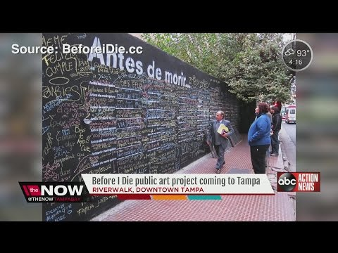 'Before I Die' public art project coming to Tampa