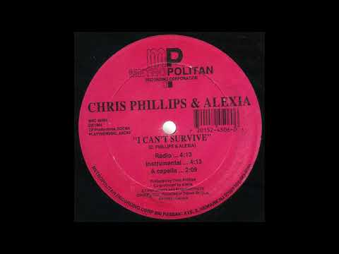 Chris Phillips & Alexia –  I Can´t Survive Radio