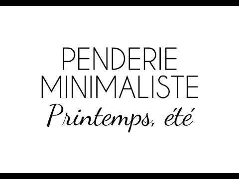 MA PENDERIE MINIMALISTE : PRINTEMPS/ETE
