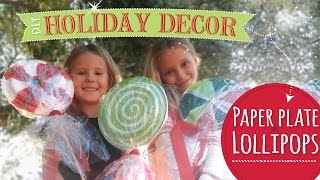 DIY Christmas Decorations  | Paper Plate Lollipops  |  Easy Kids Craft