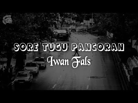 Free Download Iwan Fals - Sore Tugu Pancoran │ Lirik & Best Cover Mp3 dan Mp4