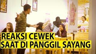 NGAKAK !! REAKSI CEWEK NGGA KENAL SAAT DI PANGGIL SAYANG - PRANK INDONESIA
