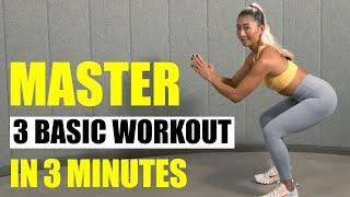 Master 3 Basic Workouts in 3 Minutes | Beginner-friendly | Utah Lee