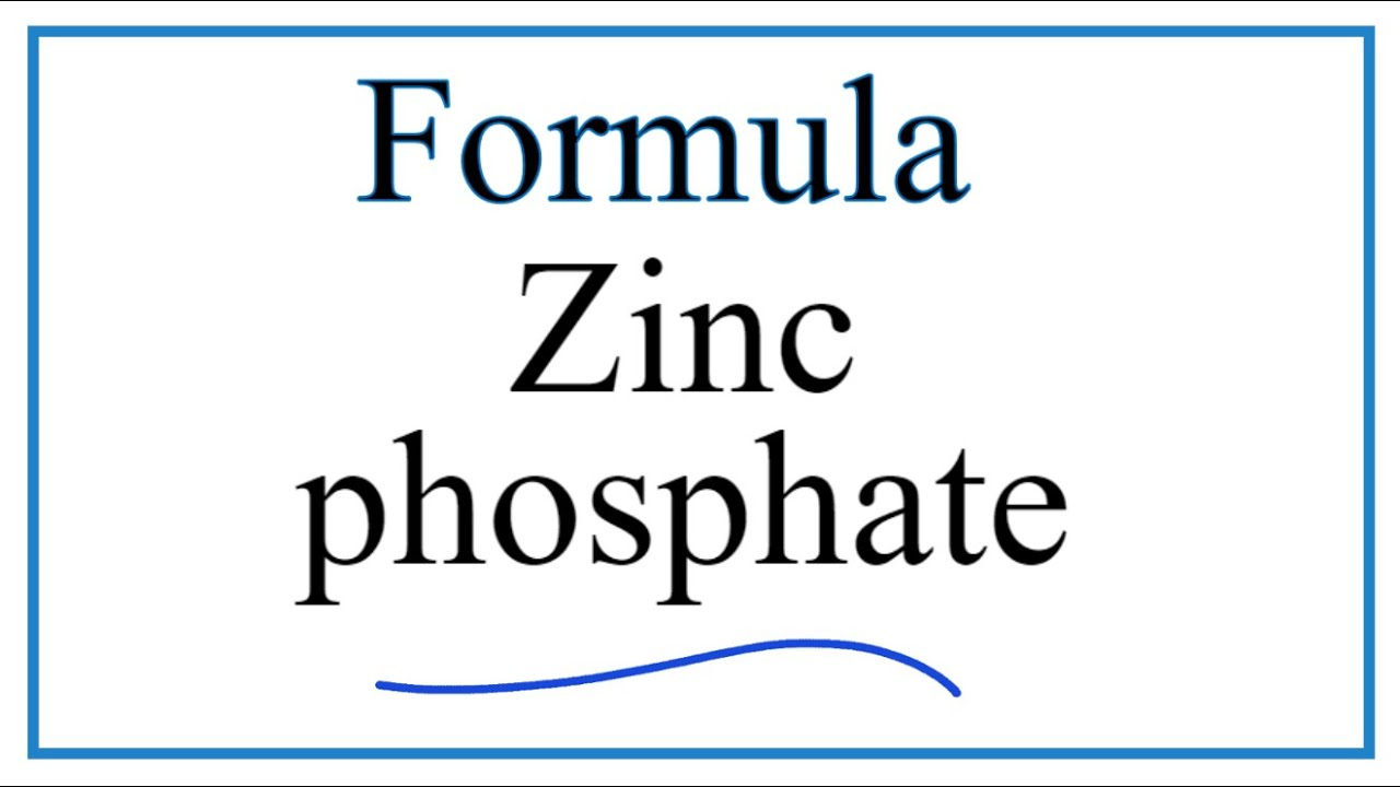 How to Write the Formula for Zinc phosphate