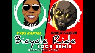 Vybz Kartel ft  Bunji Garlin - Bicycle Ride (Soca Remix) - January 2016
