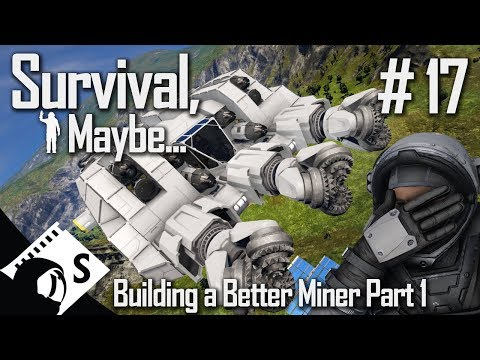 Survival Maybe 17 Better Atmospheric Miner Build Part 1 A Space Engineers Survival Series Youtube