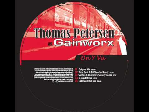 Thomas Petersen vs. Gainworx - On Y Va (Radio Edit)