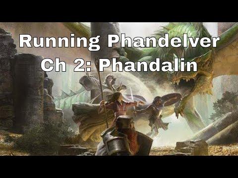 Lost Mine Of Phandelver Tips: Chapter 2, Phandalin
