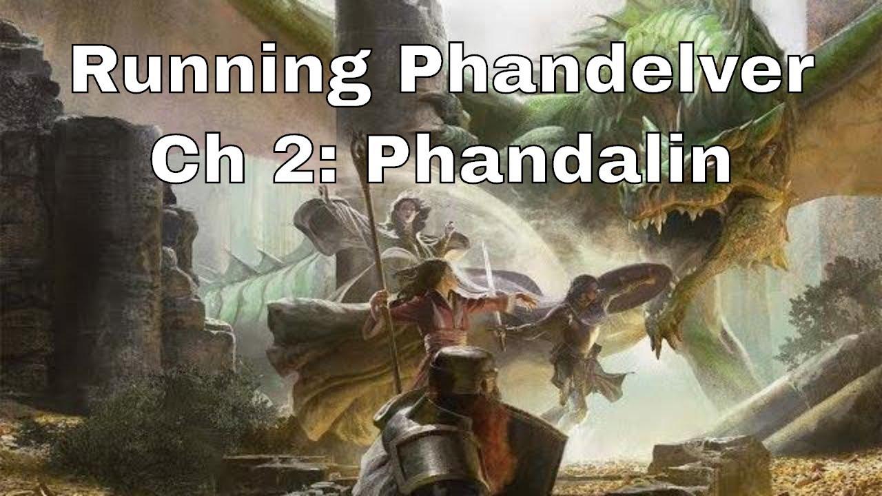 Lost Mine Of Phandelver Tips Chapter 2 Phandalin Youtube
