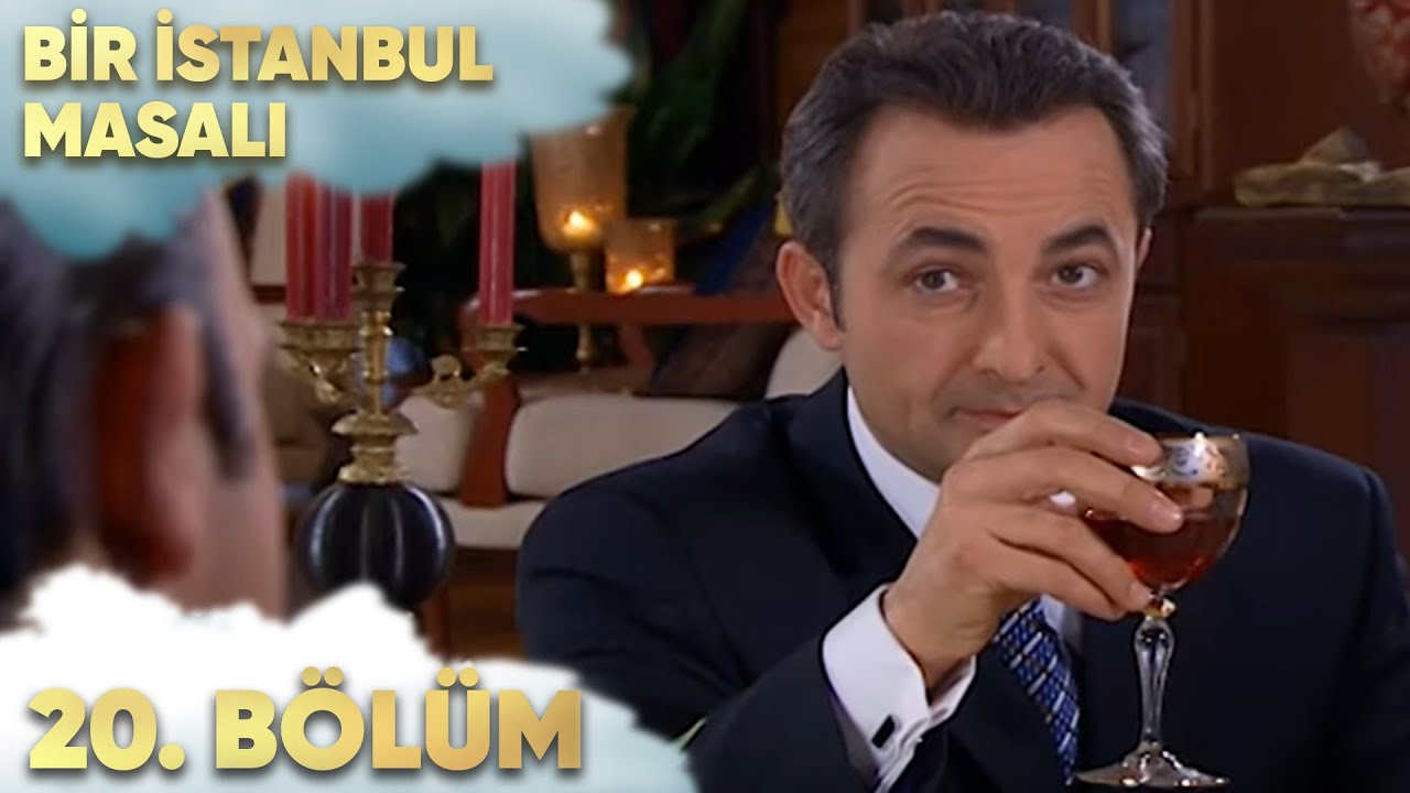 Bir İstanbul Masalı 20. Bölüm