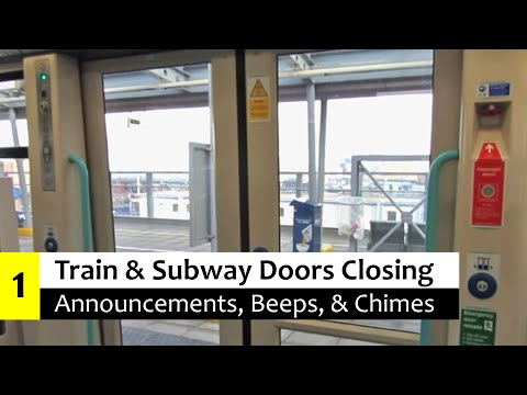 Train & Subway Door Closing Annoucements, Beeps, & Chimes