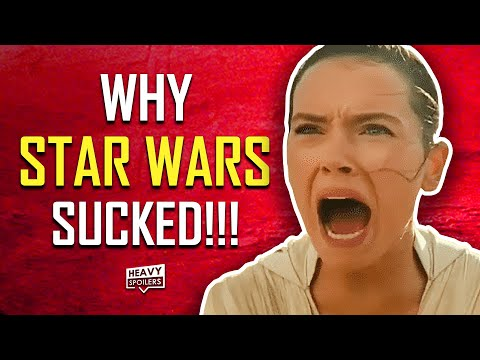 WHY STAR WARS: THE RISE OF SKYWALKER SUCKED