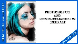 Photoshop CC and Dynamic Auto-Painter PRO Speed Art