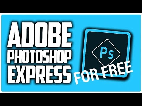 How To Download And Install Adobe Photoshop Express For Free On Mobile 2019(hack,cracked)