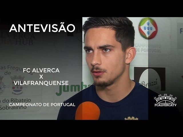 Antevisão ao FC Alverca vs UD Vilafranquense