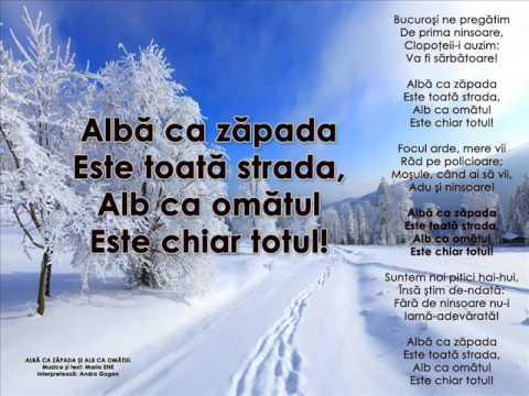 Andra Gogan – Alba ca zapada si alb ca omatul – cantece de iarna si Craciun