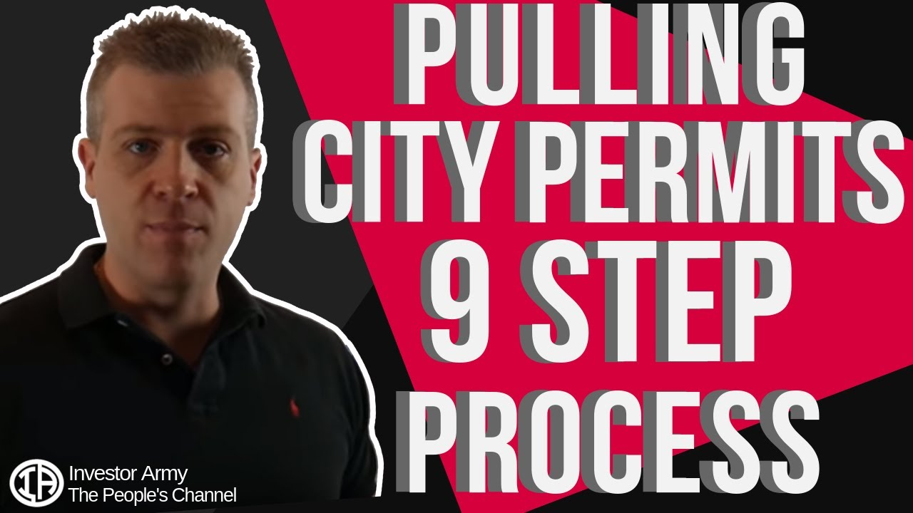 Pulling City Permits 9 Step Process