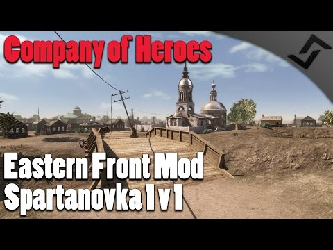 Spartanovka 1v1 - Company of Heroes Eastern Front Mod - Red Orchestra 2 Map in Company of Heroes!