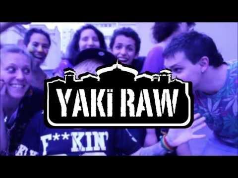 Yaki Raw - Slow (video)