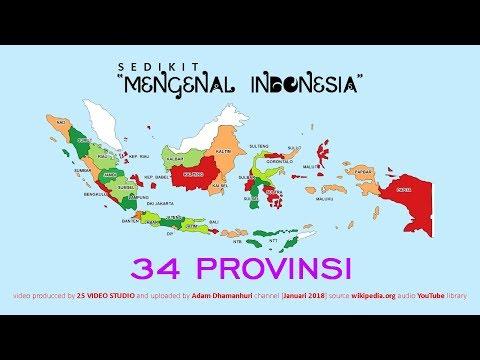Sedikit Mengenal Indonesia - 34 Provinsi
