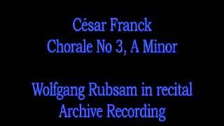 César Franck - Chorale No 3, A - Minor