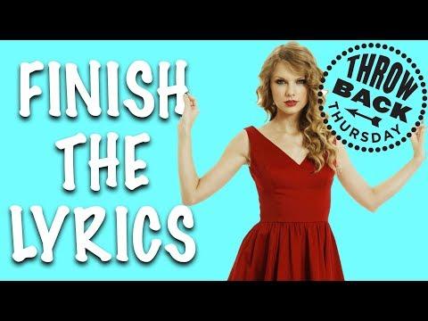 THROWBACK THURSDAY: Finish the Lyrics ★ Do you remember these songs?