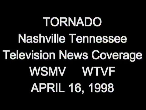Nashville Tornado - April 16, 1998