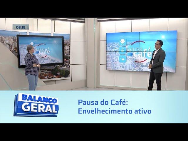 Pausa do Café: Envelhecimento ativo