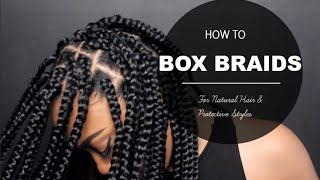how to  box braids proctective style