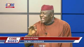 2019 ELECTIONS: THE INEC'S ASSURANCE