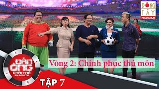 dan ong phai the  tap 7 vong 2 chinh phuc thu mon beo