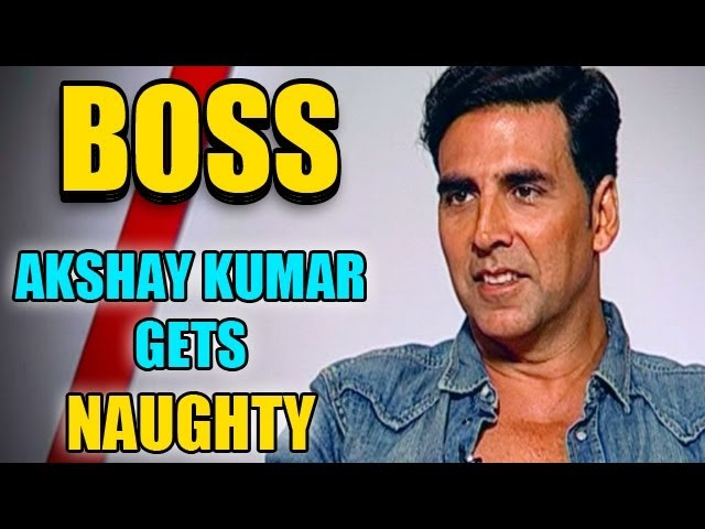 Akshay Kumar gets Naughty about his song Party All Night with Sonakshi Sinha, character in Boss, Age Travel Video
