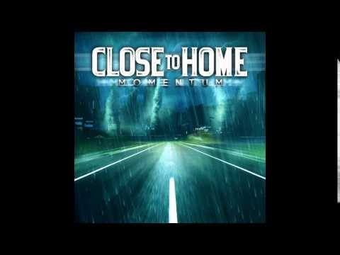 Close To Home - Make It Count