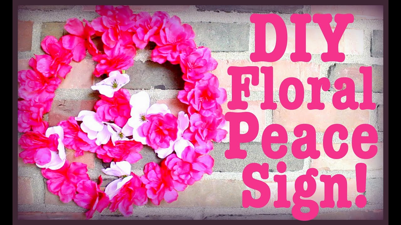 Peace Sign Bedroom Decor Diy Flower Peace Sign Room Decor Youtube