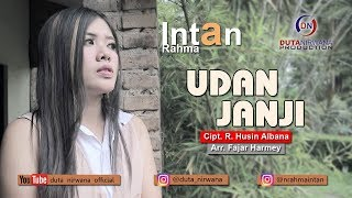 Intan Rahma - Udan Janji [OFFICIAL]