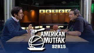 Durant-Draymond Kavgası, OKC, Furkan Korkmaz, En İyi Basketbol Filmleri I Amerikan Mutfak S2B15